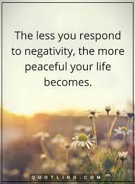 Negativity Quotes Impressive Negativity Quotes Negativity Quotes Pinterest Negativity