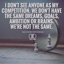 You Can't Compete Where You Don't Compare Move On My Thoughts Simple Dont Compare Quotes