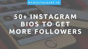 50 Killer Best Bio For Instagram To Get Followers Likes