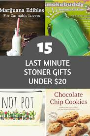 15 last minute stoner gifts
