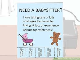 babysitting jobs how to get a babysitting job 13 steps with pictures wikihow