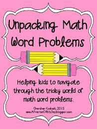 unpacking math word problems helping kids solve math problems tpt unpacking math word problems helping kids solve math problems