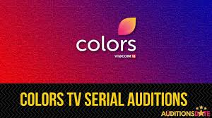 colors tv serial auditions 2021