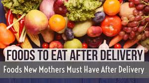 Bananthi Food Chart Foods To Eat After Delivery Foods New Mothers Must Have