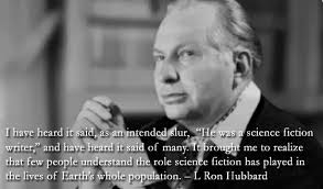 L Ron Hubbard Quotes Best L Ron Hubbard Quotes Quotesgram 48 QuotesNew