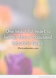 Nice And Beautiful Quotes Best Of Beauty Is Not In The Face Nice Message Quote