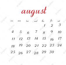 August Calandar August 2019 Calendar Calendar Clean White Png And Vector