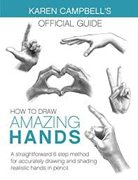 how to draw amazing hands a
