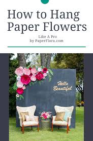 Hanging Paper Flower Backdrop How To Hang Large Paper Flowers On Backdrop Flowers Healthy