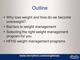 Use this free tool to see more options from australian health funds. The Henry Ford Health System Healthy Weight Programs We Have The Weight Management Option For You Prevent Ppt Download