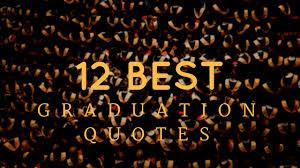 Best Graduation Quotes Simple 48 Best Graduation Quotes