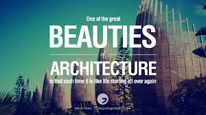 Beautiful Architecture Quotes