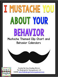 Behavior Calendar And Clip Chart I Mustache You About Your Behavior