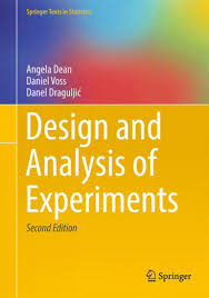 Design And Analysis Of Experiments Ebook Design And Analysis Of Experiments Angela Dean Daniel Voss