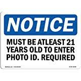 Patrons Required Be Age com All 21 Smartsign Valid X Over 7