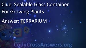 sealable glass container for growing plants answers