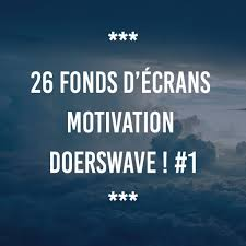 26 Fonds Décrans Motivation Doerswave 1 Doerswave