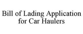 bill of lading software free bill of lading application for car haulers trademark of super