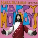 Hallelujah It's the Happy Mondays [Bonus DVD]