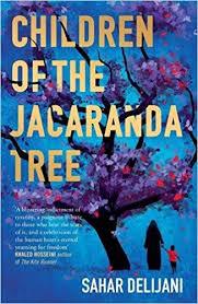 Children Of The Jacaranda Tree Amazon Co Uk Sahar Delijani