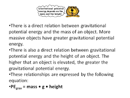 there is a direct relation between gravitational potential energy and the mass of an object