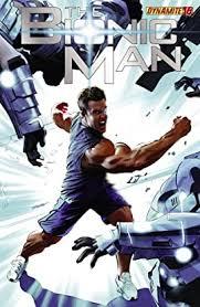The Bionic Man #16 - Comics by comiXology