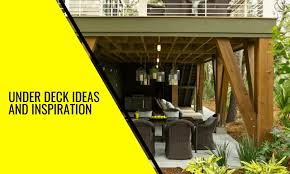 under deck ideas and inspiration