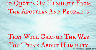 Humility Quotes Stunning 48 Quotes On Humility From The Apostles And Prophets
