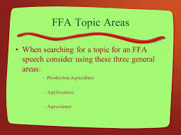 prepared public speaking ppt ffa topic areas when searching for a topic for an ffa speech consider using these three