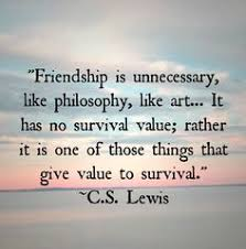 Image result for cs lewis quotes about friendship