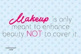 Makeup Beauty Quotes Best Of Beauty Quotes And Sayings Images Pictures Page 24 CoolNSmart