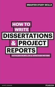 How To Write A Dissertations How To Write Dissertations Project Reports Kathleen Mcmillan