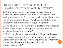 discussion questions for ldquo the singer solution to world poverty discussion questions for the singer solution to world poverty