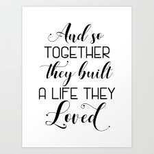 Quote Sign Enchanting Wedding Quote SignGift And So Together They Built A Life Art