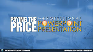 professional powerpoint presentation paying the price for a professional powerpoint presentation