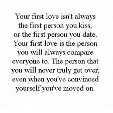 First Love Quotes Gorgeous Your First Love Pictures Photos And Images For Facebook Tumblr