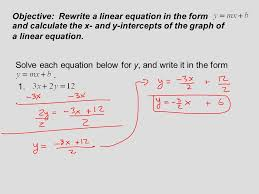objective rewrite a linear equation in the form solve each equation below for y