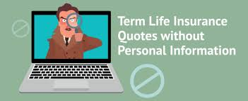 Term Life Insurance Quotes Without Personal Information Amazing Term Life Quotes Without Personal Information Effortless Insurance
