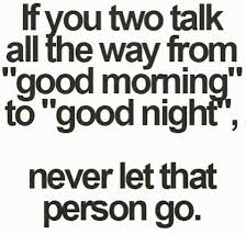 Good Morning And Goodnight Quotes Best Of Good Morning Goodnight If Quote Talk You To Someone Person Go
