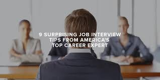 Career Interview Tips 9 Surprising Job Interview Tips From Americas Top Career