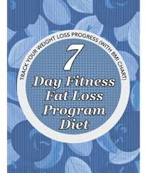 7 Day Fitness Fat Loss Program Diet Record Your Weight Loss Progress With Calorie Counting Chart