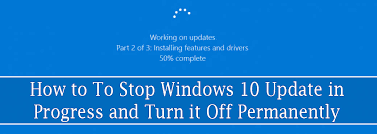 How To Stop Windows 10 Update In Progress Safely Turn It Off