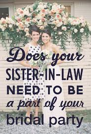wedding etiquette does your sister need to be moh and does your Not Inviting Sister To Wedding img for bridesmaid blog not inviting sister to my wedding