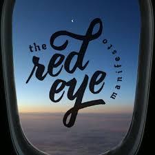 Red Eye Manifesto