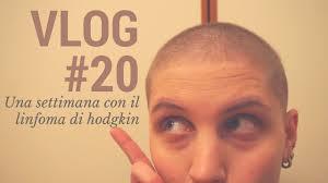 LINFOMA DI HODGKIN - Diario #20 - YouTube