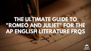 romeo and juliet english essay essay topics the ultimate guide to romeo and juliet for ap english