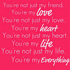 Boyfriend Love Quotes Amazing You Are My Love My Heart My Life My Everything Love
