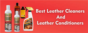 best leather cleaners and leather conditioners review ing guide for 2019