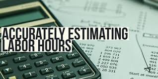 Estimating Job Accurately Estimating Labor Hours