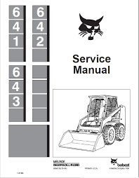 bobcat 641, 642, 643 skid steer loaders service manual pdf Bobcat 873 Parts Diagram repair manual bobcat 641, 642, 643 skid steer loaders service manual pdf